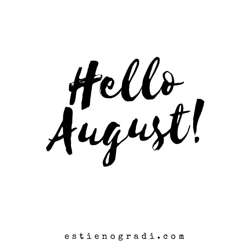 Hello August Hello Augusztus